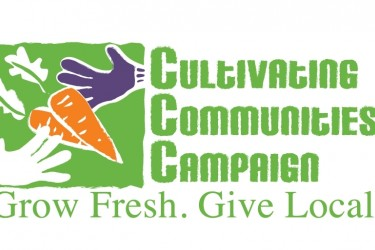"Logo with garden images and the words, ""Cultivating Communities Campaign. Grow fresh. Give local."""